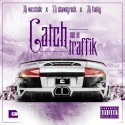Catch Me In Traffik mixtape cover art