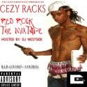Cezy Racks - Red Rock The Mixtape mixtape cover art