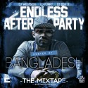 Endless After Party (Hosted By Bangladesh) mixtape cover art