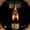 John Blunt - Slow Burn mixtape cover art