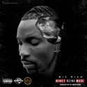 Mic Rich - Money Being Made mixtape cover art