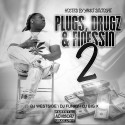 Plugs, Drugz & Finessin 2 (Hosted By Yakki) mixtape cover art