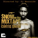 Snow On Tha Mixtape (Hosted By Curtis Snow) mixtape cover art