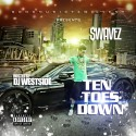 Swavez - Ten Toes Down mixtape cover art