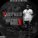 T Hefner - Hefner World mixtape cover art