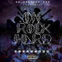 The Original Dixxxters - On Rock Hard (Hosted By Curtis Snow) mixtape cover art