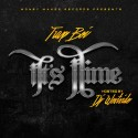 TrapBoi - Its Time mixtape cover art