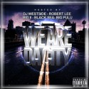 We Are Da City mixtape cover art