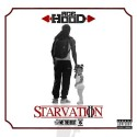 Ace Hood - Starvation 2 mixtape cover art