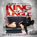 Rum - King Of The Jungle  mixtape cover art