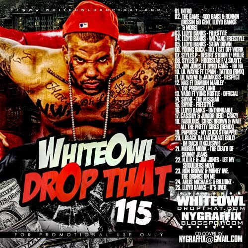 DJ White Owl - Drop That 115 Mixtape