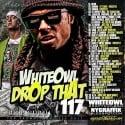 Drop That 117 mixtape cover art