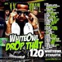 Drop That 120 mixtape cover art