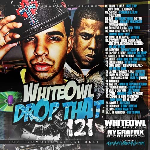 DJ White Owl - Drop That 121 Mixtape