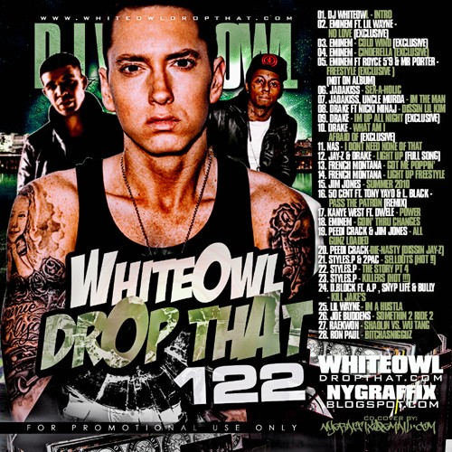 DJ White Owl - Drop That 122 Mixtape ft. Eminem, Lil Wayne & Drake