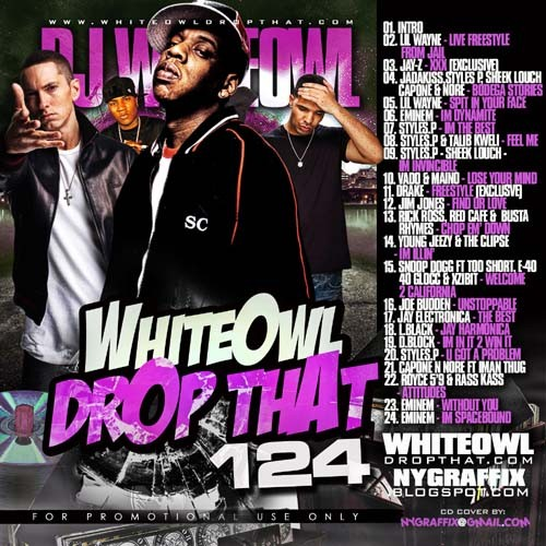DJ Whiteowl - Drop That 124 Mixtape