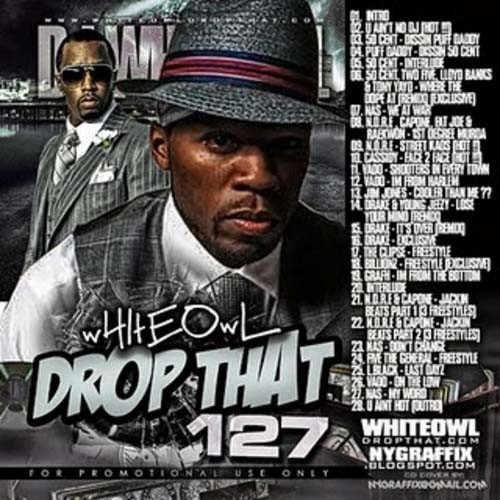 DJ Whiteowl - Drop That 127 Mixtape