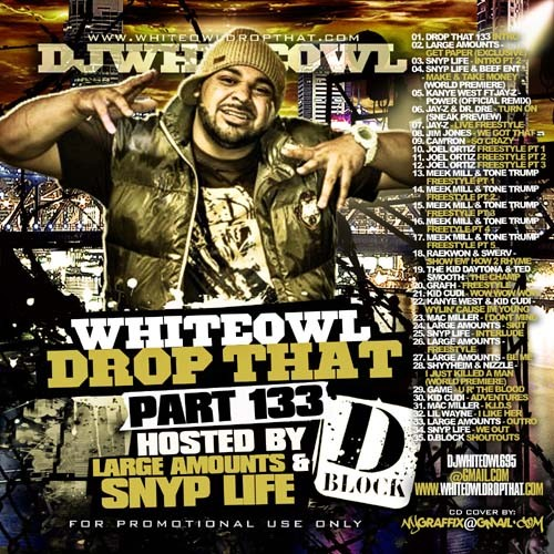 DJ White Owl - Drop That 133 Mixtape