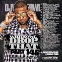 Drop That 146 mixtape cover art