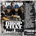 Drop That 150 mixtape cover art