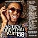 Drop That 159 mixtape cover art