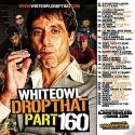 Drop That 160 mixtape cover art