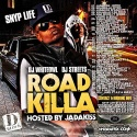 Snyp Life - Road Killa (Hosted By Jadakiss) mixtape cover art
