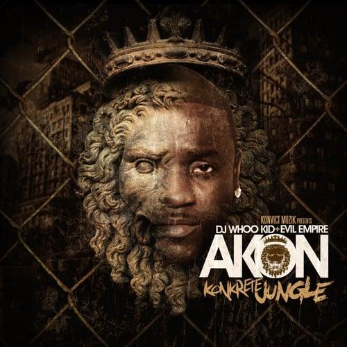 DJ Whoo Kid, Evil Empire  ›  Akon - Konkrete Jungle