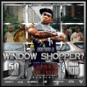 G-Unit Radio Part 15: Are You A Window Shopper? mixtape cover art