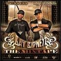 Bay Bidness: The Mixtape mixtape cover art