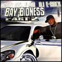 Bay Bidness, Pt. 2 mixtape cover art