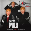 DotMob - Fuxk The Politics mixtape cover art