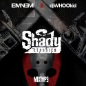 Eminem Vs. DJ Whoo Kid: Shady Classics mixtape cover art