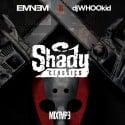 Eminem Vs. DJ Whoo Kid: Shady Classics mixtape cover art