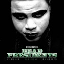 Jae Millz - Dead Presidents mixtape cover art