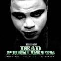 Jae Millz - Dead Presidents mixtape cover art