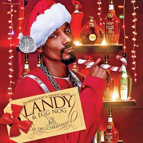 Snoop Dogg Christmas.Snoop Dogg Landy Egg Nog A Dpg Christmas Dj Whoo Kid
