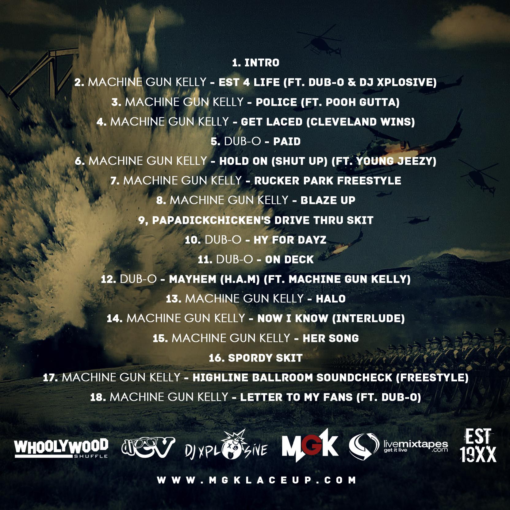 Machine Gun Kelly - EST 4 Life - DJ Whoo Kid, E-V, DJ Xplosive
