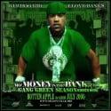Lloyd Banks - Mo' Money In The Bank, Part 4 (Gang Green Season) mixtape cover art