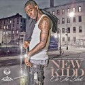 Kidd Kidd - New Kid On Da Block mixtape cover art