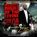 Night Of The Living Dead, Part II (2Pac Edition) mixtape cover art