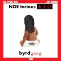 NOE - Noe torious Kid (Hosted by Jim Jones) mixtape cover art