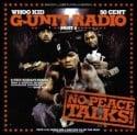 G-Unit Radio Pt.4(No Peace Talks) mixtape cover art