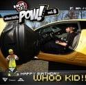 POW Radio, Vol. 6 (Happy B-Day Whoo Kid) mixtape cover art