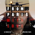 Precious Paris - From Paris With Love mixtape cover art