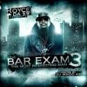 Royce Da 5'9 - The Bar Exam 3 mixtape cover art
