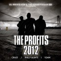 The Profits 2012 (Craze, Philly Blunts, Yzark) mixtape cover art