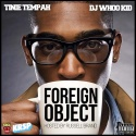 Tinie Tempah - Foreign Object (Hosted By Russel Brand) mixtape cover art