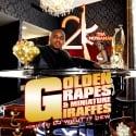 2K Tha Murdaman - Golden Grapes & Miniature Giraffes mixtape cover art