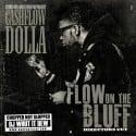 Cashflow Dolla - Flow On The Bluff  mixtape cover art